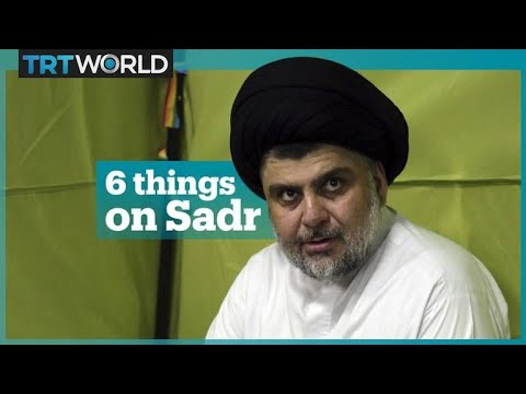 Six things about Muqtada al Sadr
