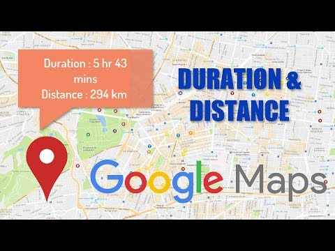 Google Maps  |  Duration  (Android Tutorials)