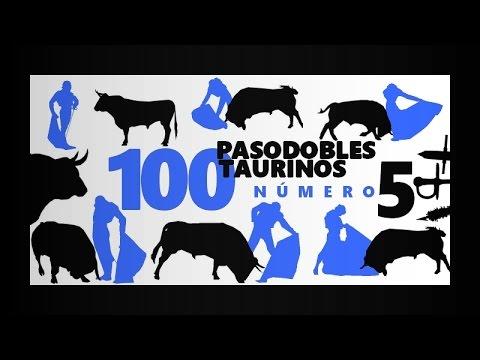 100 Pasodobles taurinos - Número 5