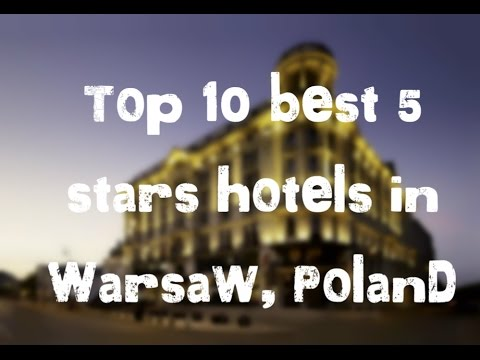 Top 10 best 5 stars hotels in Warsaw, Poland sorted by Ratin