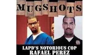 Mugshots: Rafael Perez - LAPD