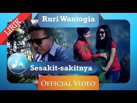 Ruri Wantogia - Sesakit Sakitnya (Official Video Lyric)