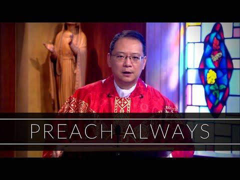 Preach Always | Homily: Father John Luong, OMV