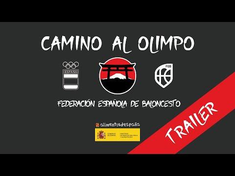Trailer Camino Al Olimpo - Federación Española de Baloncesto