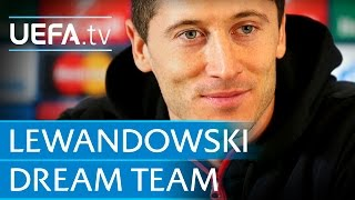 Robert Lewandowski: My dream five-a-side