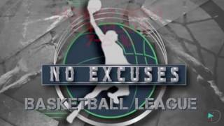 No Excuses Pro Am Basketball Monday Night Top Plays 7-25-16