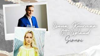 Lenna Kuurmaa & Ott Lepland   Sinuni