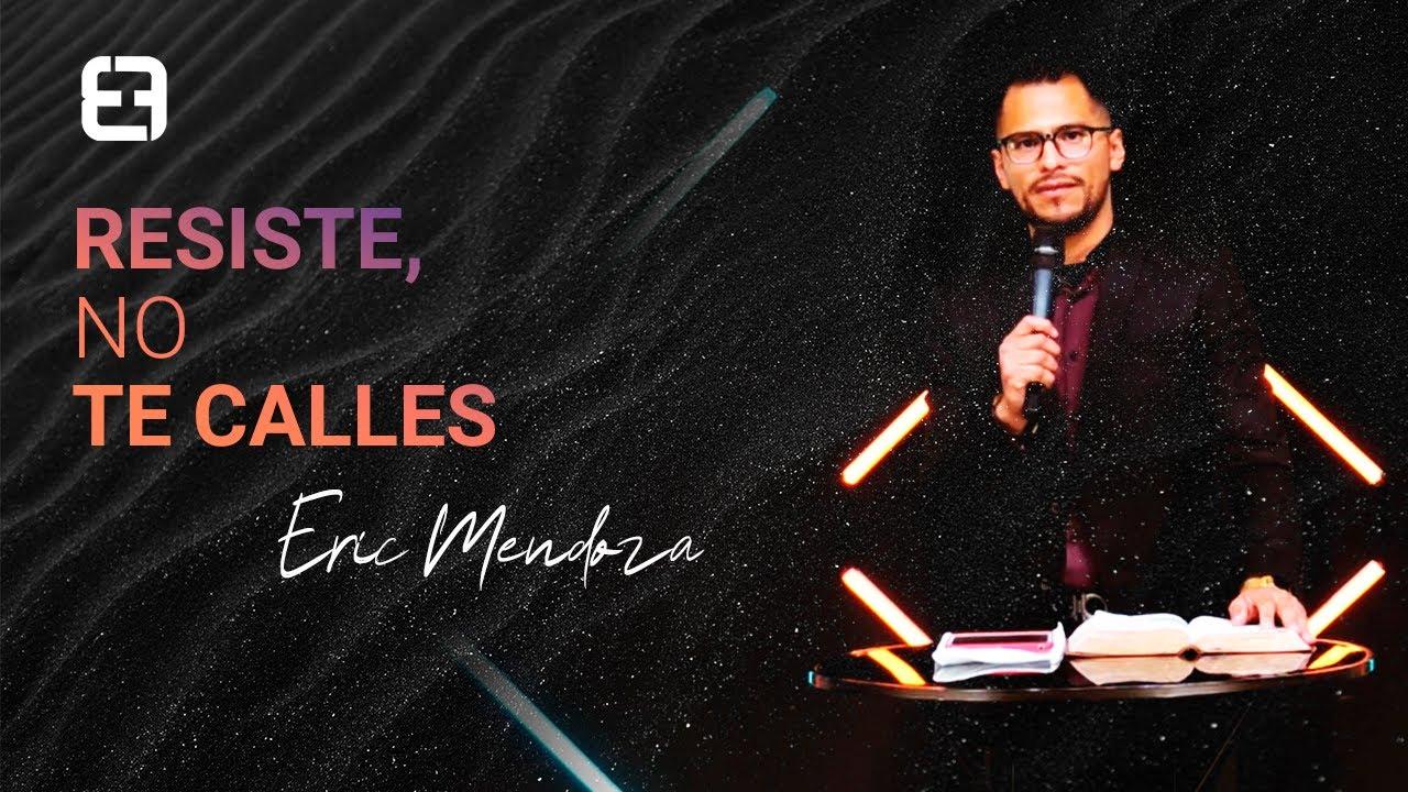 Resiste, no te calles | Eric Mendoza | Miércoles 15 de julio 2020
