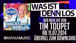 TIM TOUPET - Was ist denn los (Teaser 2014) ManiaMusic