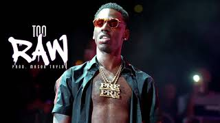 free young dolph x moneybagg yo type beat too raw prod mason taylor