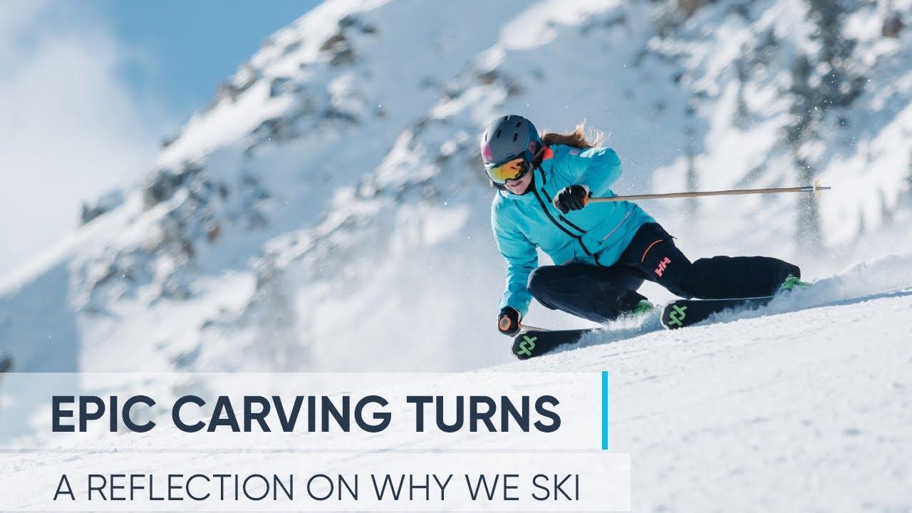 EPIC CARVING TURNS | Olympic Skier Kaylin Richardson Reflects On Why We Ski