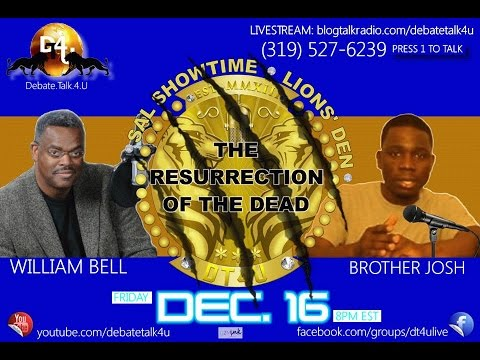 The Resurrection Of The Dead w/Brother Josh & William Bell