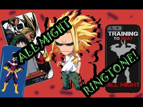 All Might S Ringtone Download Anime Video Fanpop