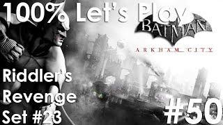 RIDDLER'S REVENGE (SET 23)   Batman: Arkham City - Episode 50