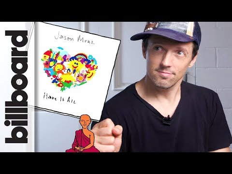 How Jason Mraz Created 'Have It All' | Billboard | How It Went Down