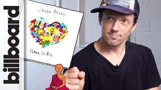 how jason mraz created have it all billboard how it went down