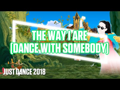 Just Dance - The Way I Are ( Dance With Somebody) By Bebe Rexha  - Fanmade Mashup