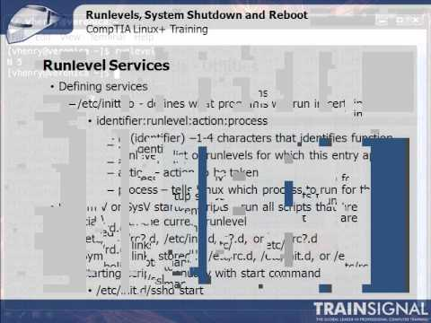 Run Levels, System Shutdown and Reboot