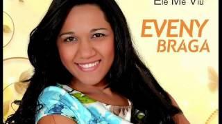 Eveny Braga- CD ELE ME VIU - Hino 9° História de Hagar.
