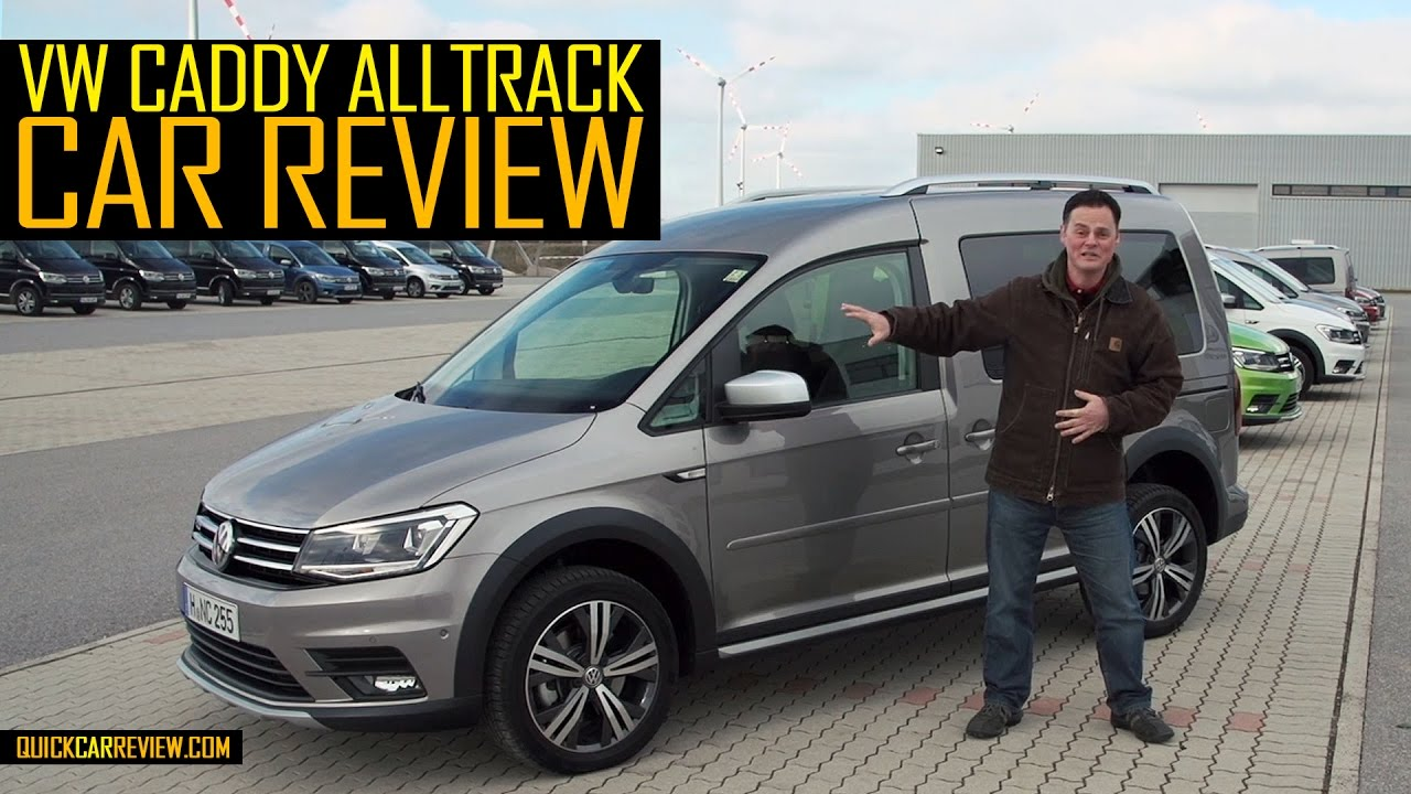 car review 2016 volkswagen caddy alltrack test drive youtube. Black Bedroom Furniture Sets. Home Design Ideas