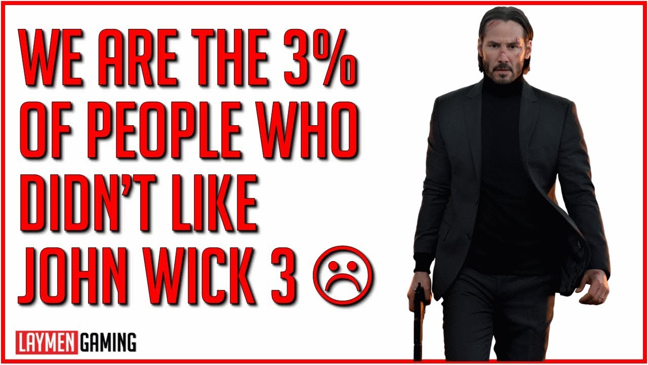 The Laymen Review John Wick Chapter 3 Parabellum Youtube