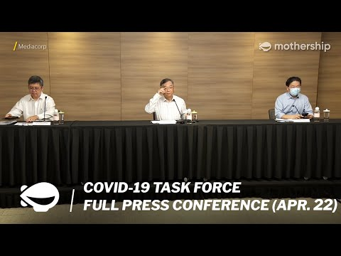 COVID-19 in SG: Full Press Conference by the Multi-Ministry Task Force on Apr. 22, 2021