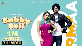 Baby Doll (Gurlez Akhter, Gurmaan) Mp3 Song Download