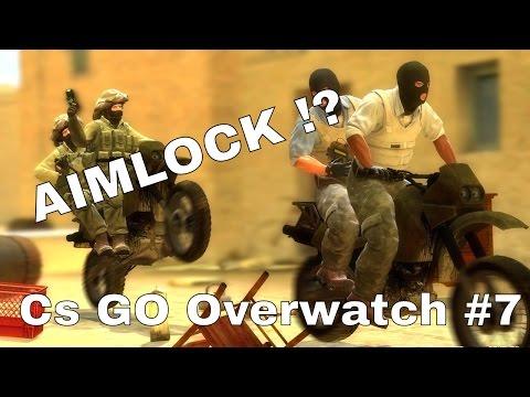 AIMLOCK !? Cs Go Overwatch #7