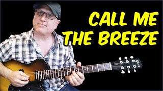 Call Me the Breeze by Lynyrd Skynyrd Guitar Lesson with TAB