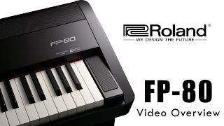 Roland FP-80 Portable Digital Piano Video Overview 2015