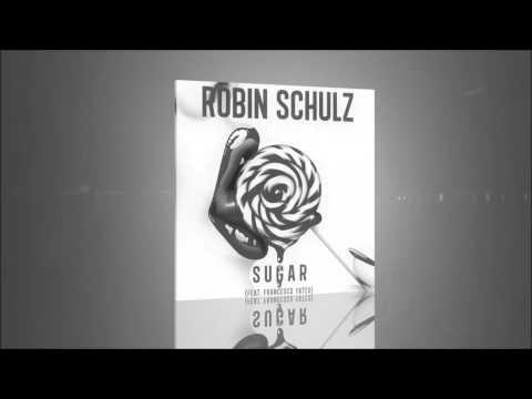 === Robin Schulz   Sugar ===  1 hour mix
