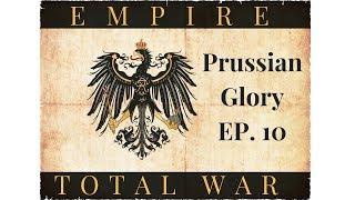 Empire Total War:  Prussian Glory Ep. 10 - British Assault Konigsberg