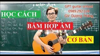 Bai 5 Tập bấm hợp âm cơ bản trên guitar