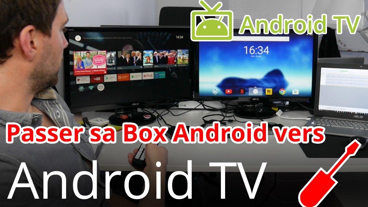 Passer sa Box TV Android vers Android TV en français