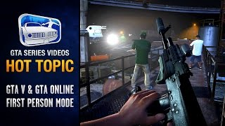 GTA 5 First Person Mode & Comparison (PS4 / Xbox One) - Hot Topic #6