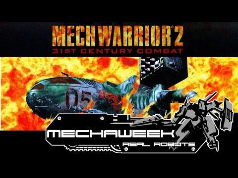 Mechaweek: Mechwarrior 2