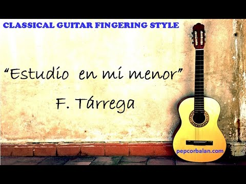 Estudio en Mi menor  - Francisco Tarrega