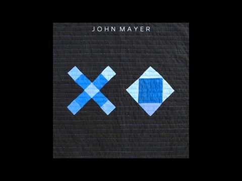 John Mayer - XO - Legendado