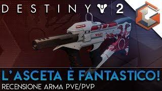 L'ASCETA è FANTASTICO! | La Migliore Arma Leggendaria di Destiny 2?
