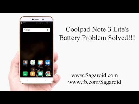 Coolpad Note 3 Lite's Battery Problem Solved !!! | 100% Working | 2017
