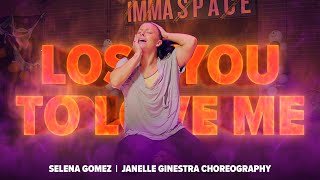 SELENA GOMEZ - LOSE YOU TO LOVE ME | Dance Choreography by Janelle Ginestra