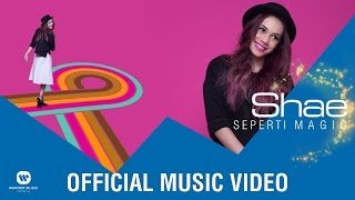Video SHAE - Seperti Magic (Official Music Video) download MP3, 3GP, MP4, WEBM, AVI, FLV Desember 2017