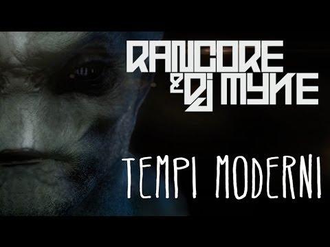 RANCORE & DJ MYKE - TEMPI MODERNI (OFFICIAL VIDEO)