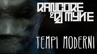 RANCORE & DJ MYKE - TEMPI MODERNI (OFFICIAL VIDEO)