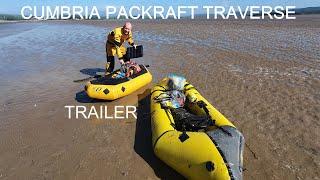 Cumbria Packraft Traverse - Trailer