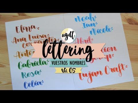 Lettering con vuestros nombres Vol. 05 - Letras bonitas - UGDT