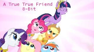A True, True Friend 8-Bit Version 2.0