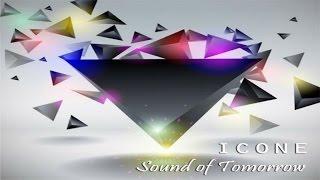 Sound of Tomorrow - Icone - Original Mix