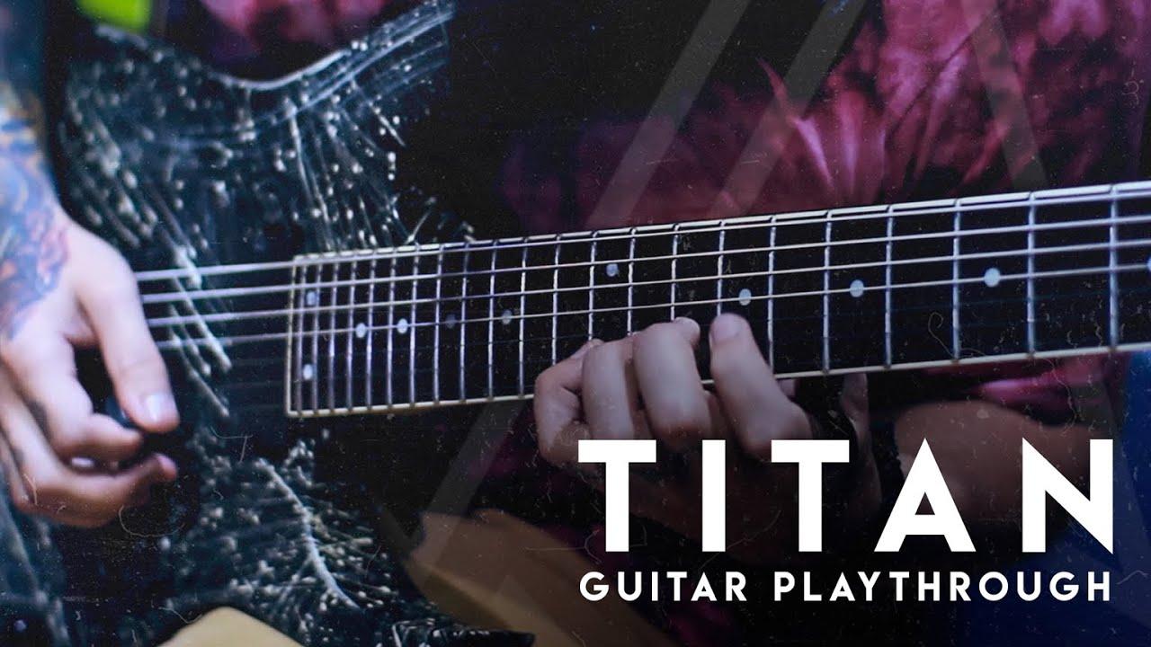andre casagrande titan guitar playthrough youtube