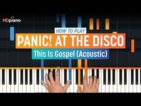 "How To Play ""This Is Gospel (Acoustic)"" by Panic! at the Disco 